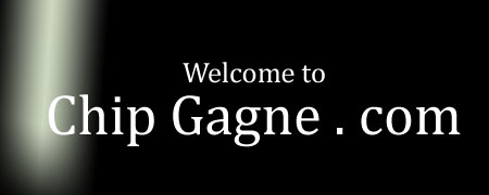 Welcome to Chip Gagne Dot Com